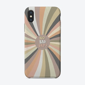 No Bad Days Phone Case
