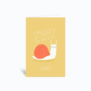 Sorry Its Late Greetings Card