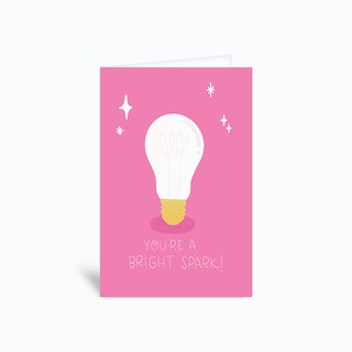 Youre A Bright Spark Greetings Card