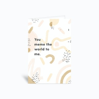 Meme The World Greetings Card