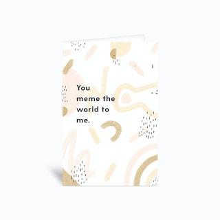 Meme The World Greetings Card