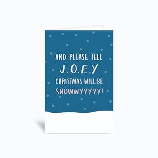 Please Tell Joey Greetings Card