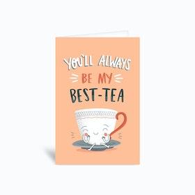 Best Tea Greetings Card