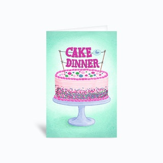 Cake For Dinner Birthday Greetings Card