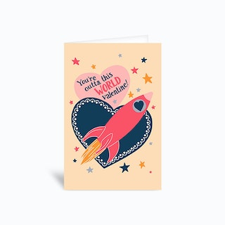 Youre Outta This World Valentine Greetings Card