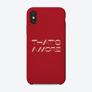 That Is Amore In Red Phone Case