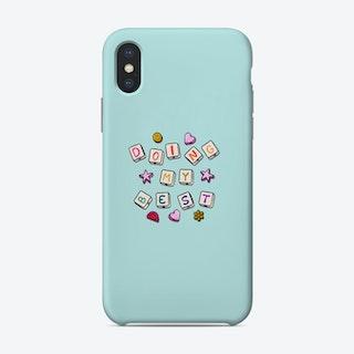 Doing My Best Phone Case