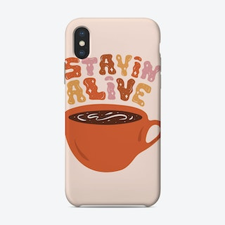 Stayin Alive Phone Case