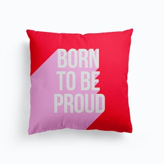 Born To Be Proud Girl Power Pink And Red Canvas Cushion