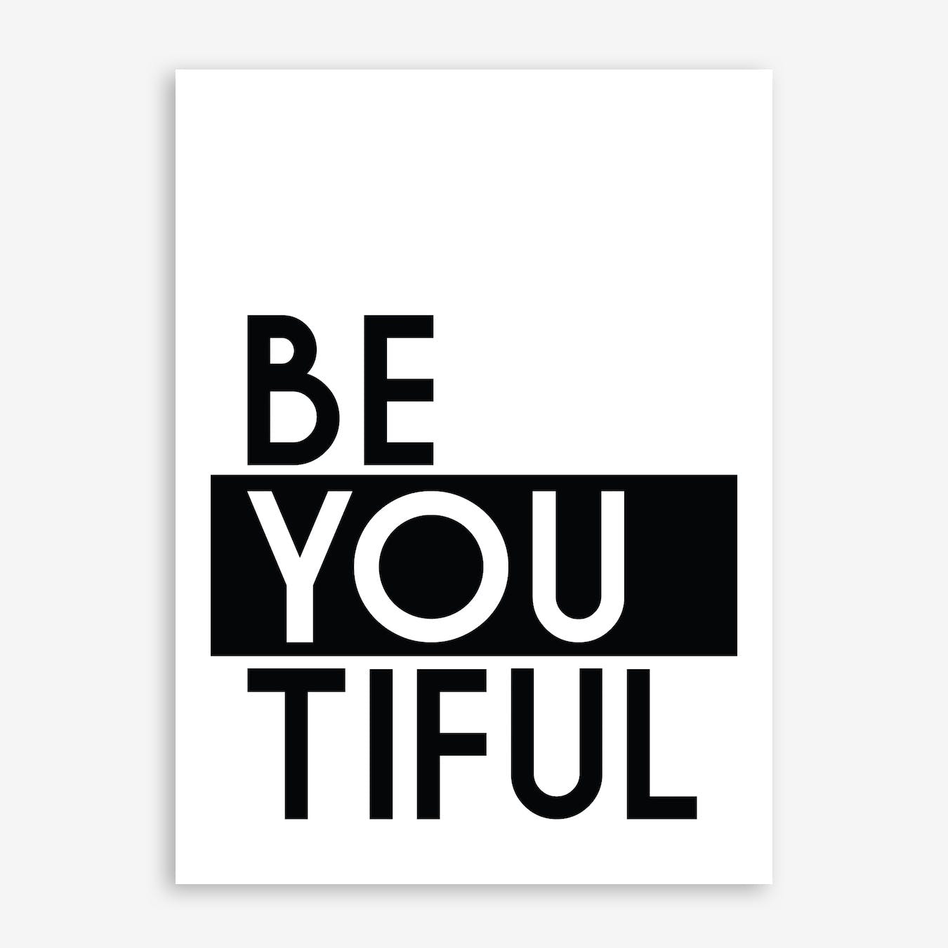 BeYouTiful Print