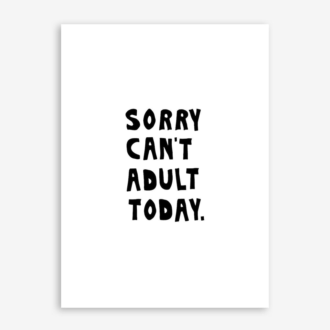 Cant Adult Print
