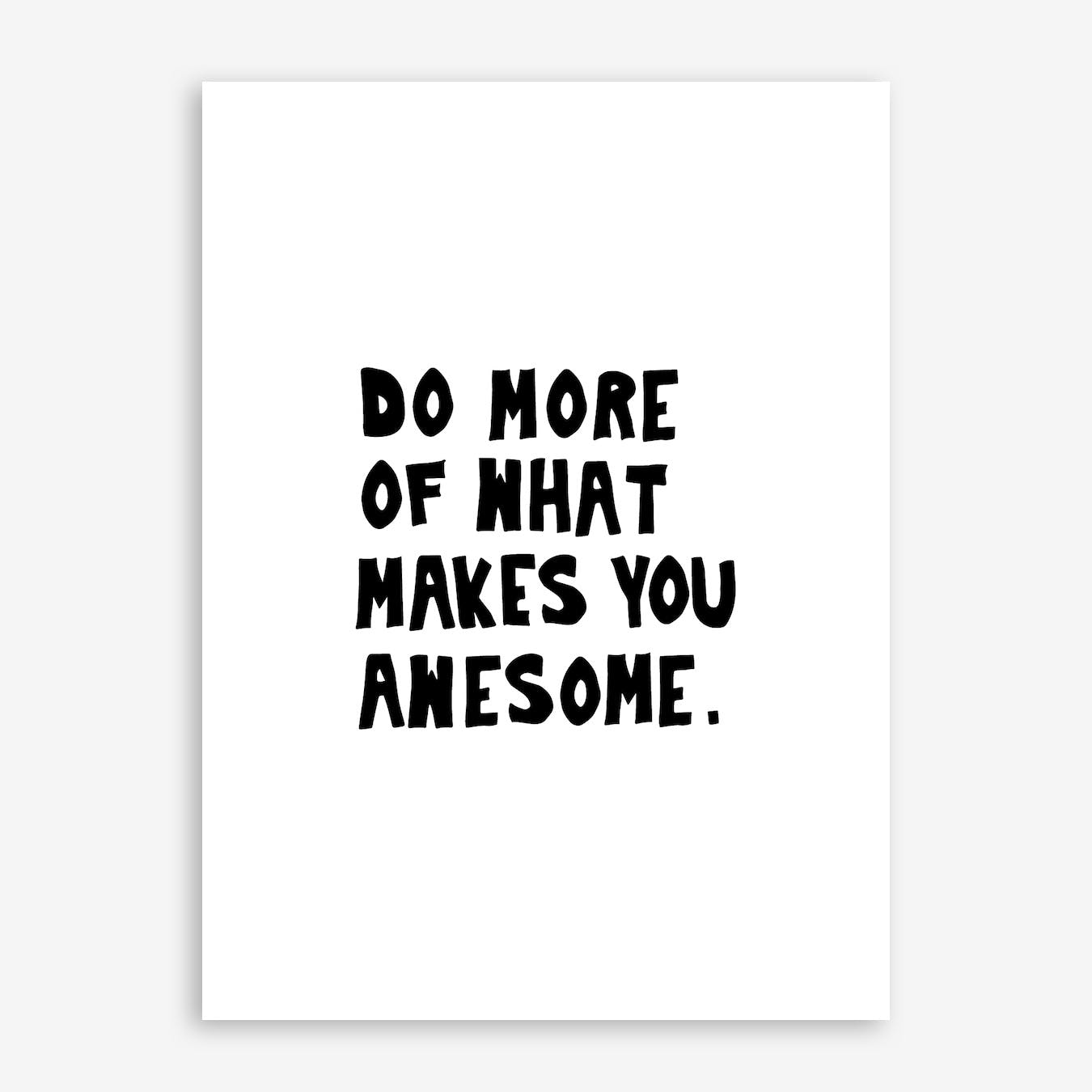 Do More Be Awesome Print