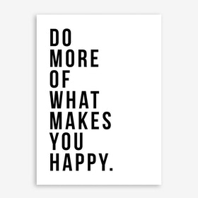 Do More Be Happy Art Print