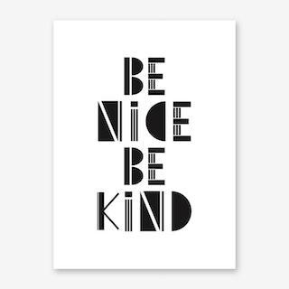 Be Nice Be Kind Art Print