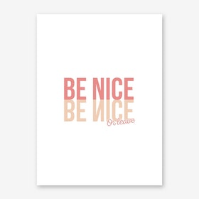 Be Nice Or Leave Art Print