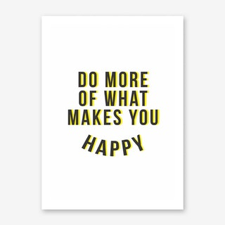 Do More Be Happy Yellow Art Print