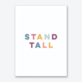 Stand Tall Art Print