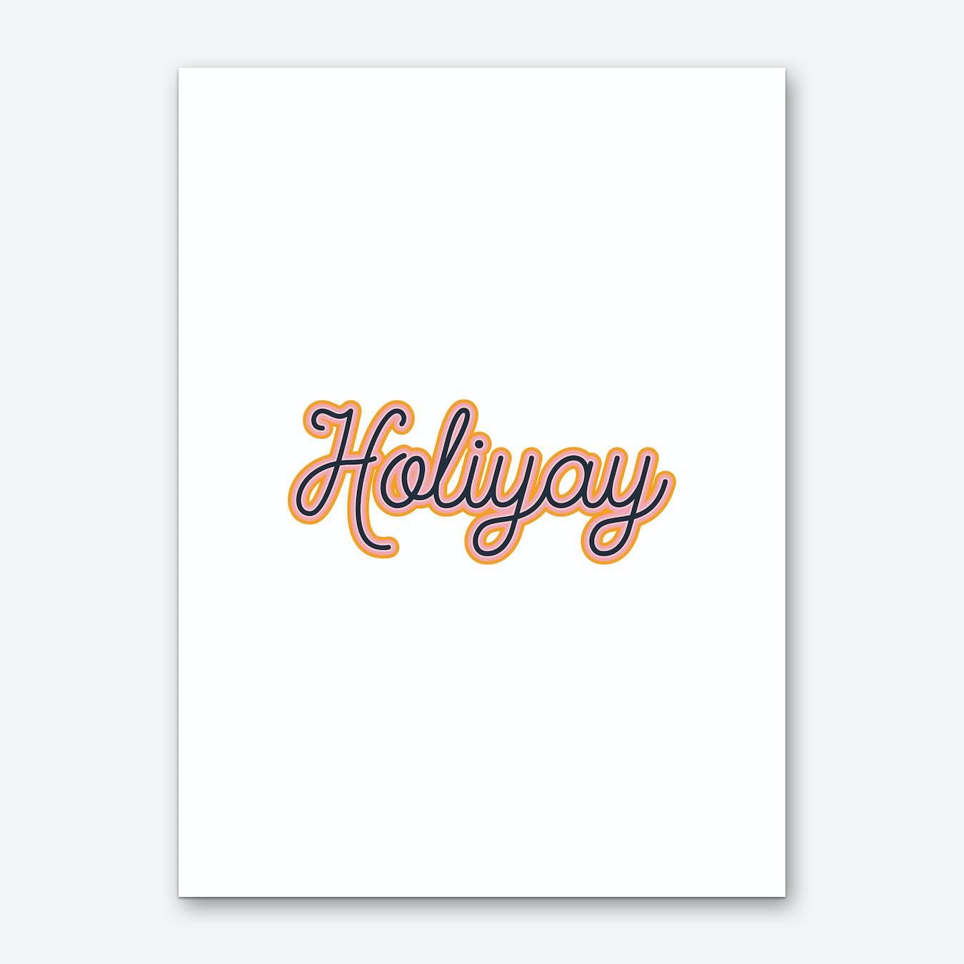 Holiyay Art Print
