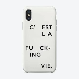 C'Est La Fucking Vie_ iPhone Case