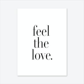 Feel The Love Art Print