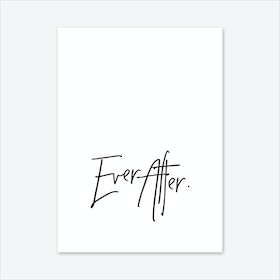 Ever After Art Print