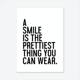 A Smile Is The Prettiest Art Print