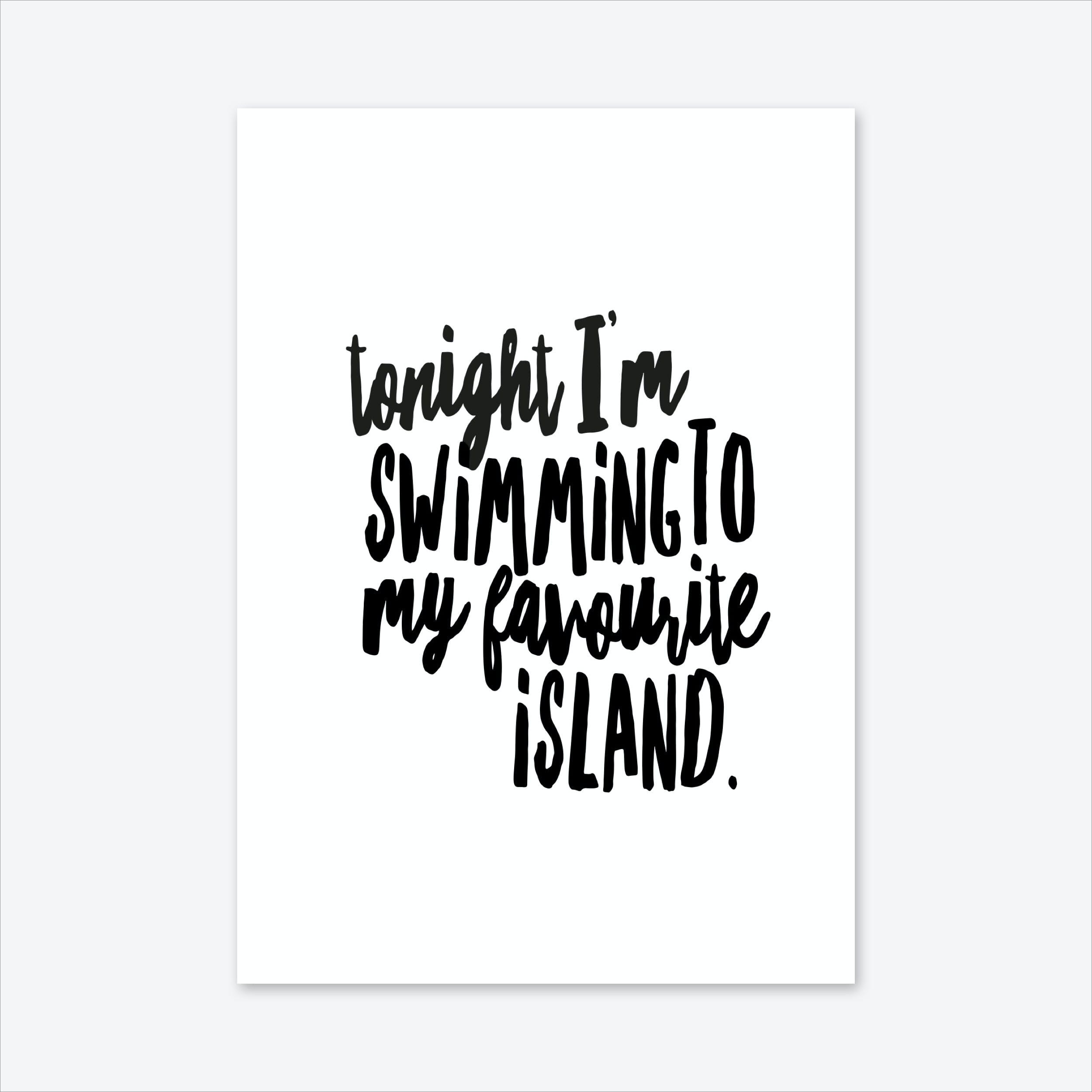 Tonight I'M Swimming Art Print