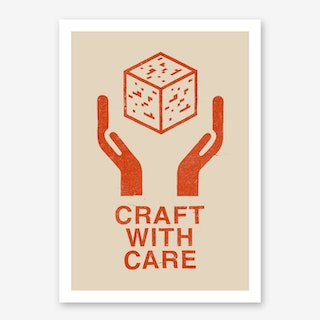 Craft With Care 1 Art Print