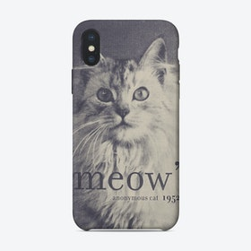 Meow - Famous Quote Cat iPhone Case