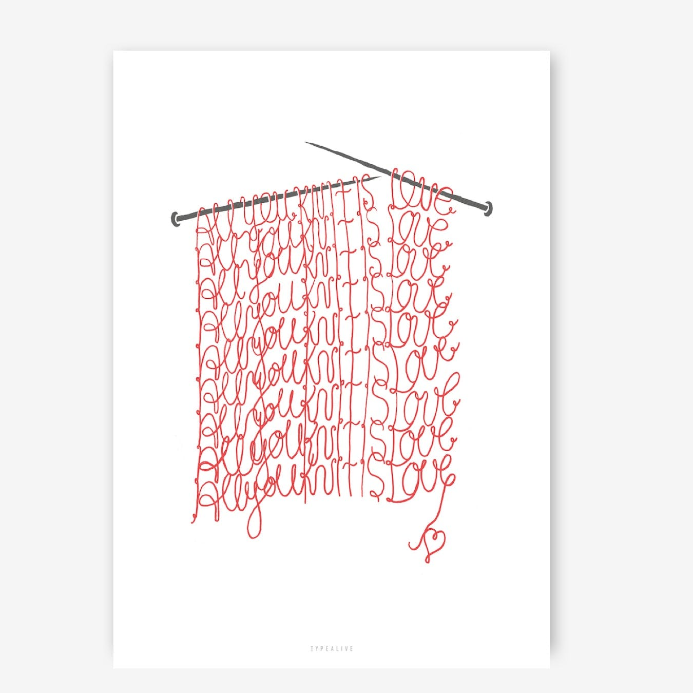 All You Knit Is Love Print