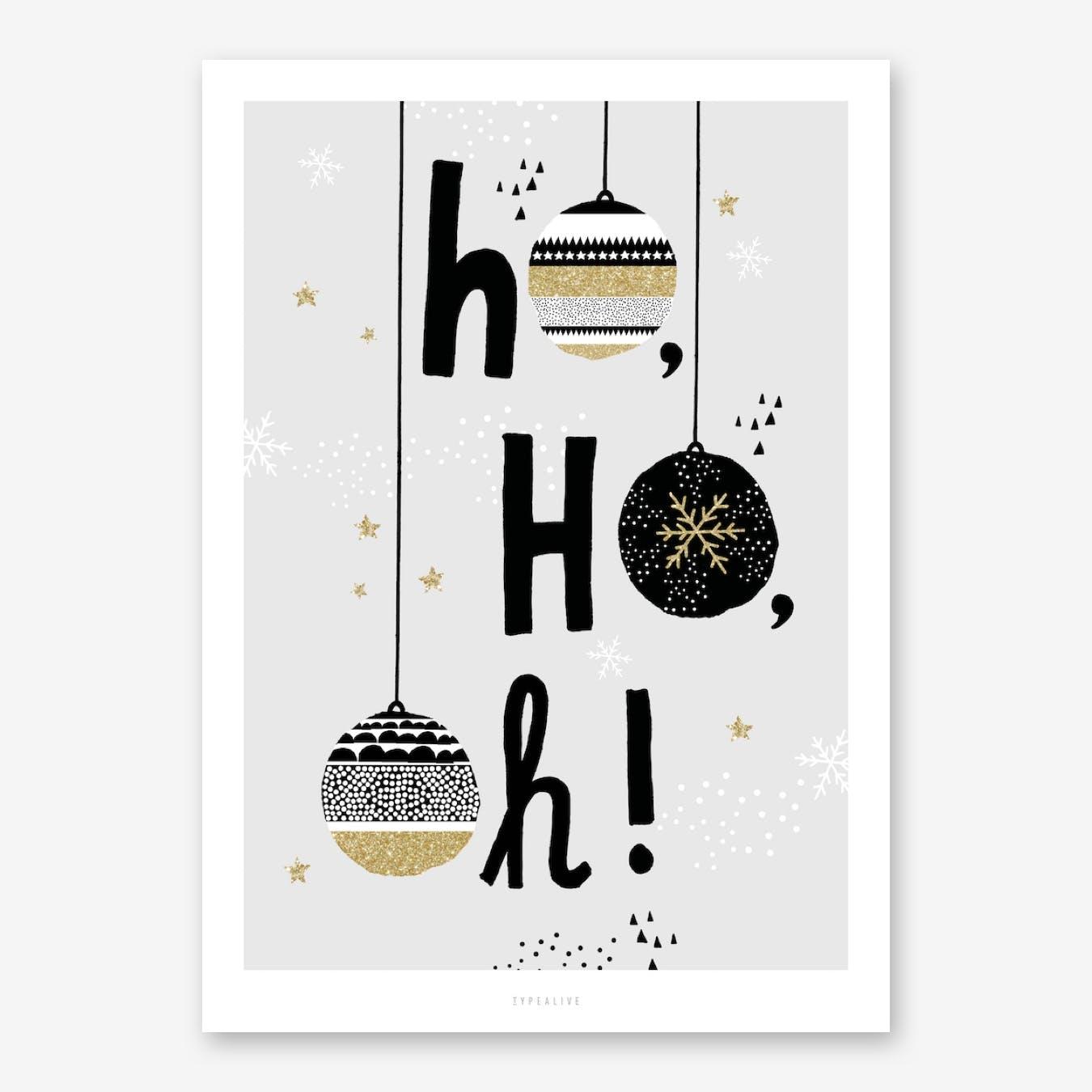Ho Ho Oh Print