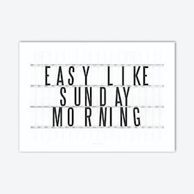 Sunday Morning Art Print