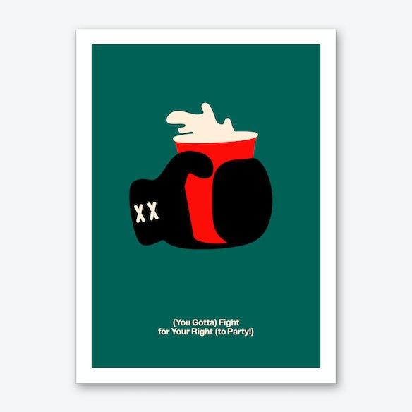 Fight For Your Right Art Print By Viktor Hertz Fy
