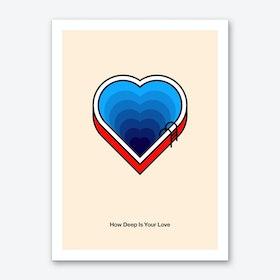 How Deep is your Love Art Print II