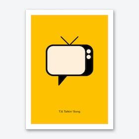 TV Talking Song Art Print