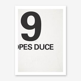 9 Opes Duce Art Print