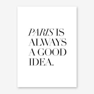 Paris Good Art Print