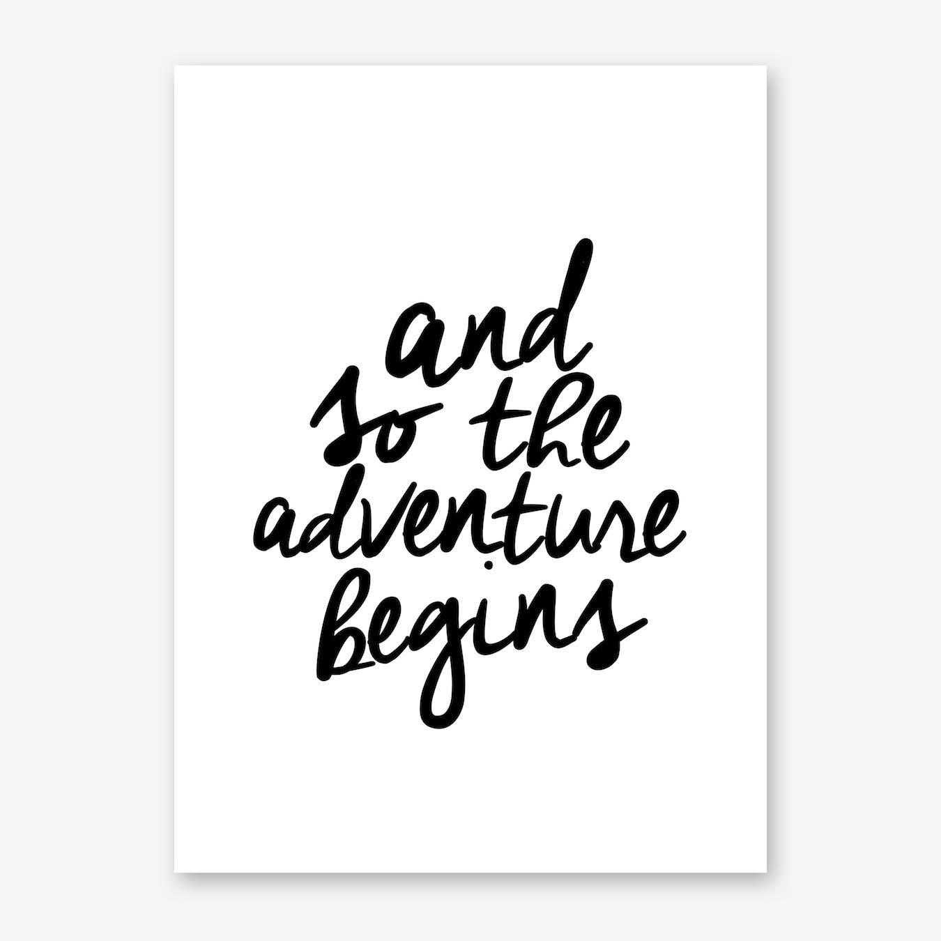 Adventure Begins Print