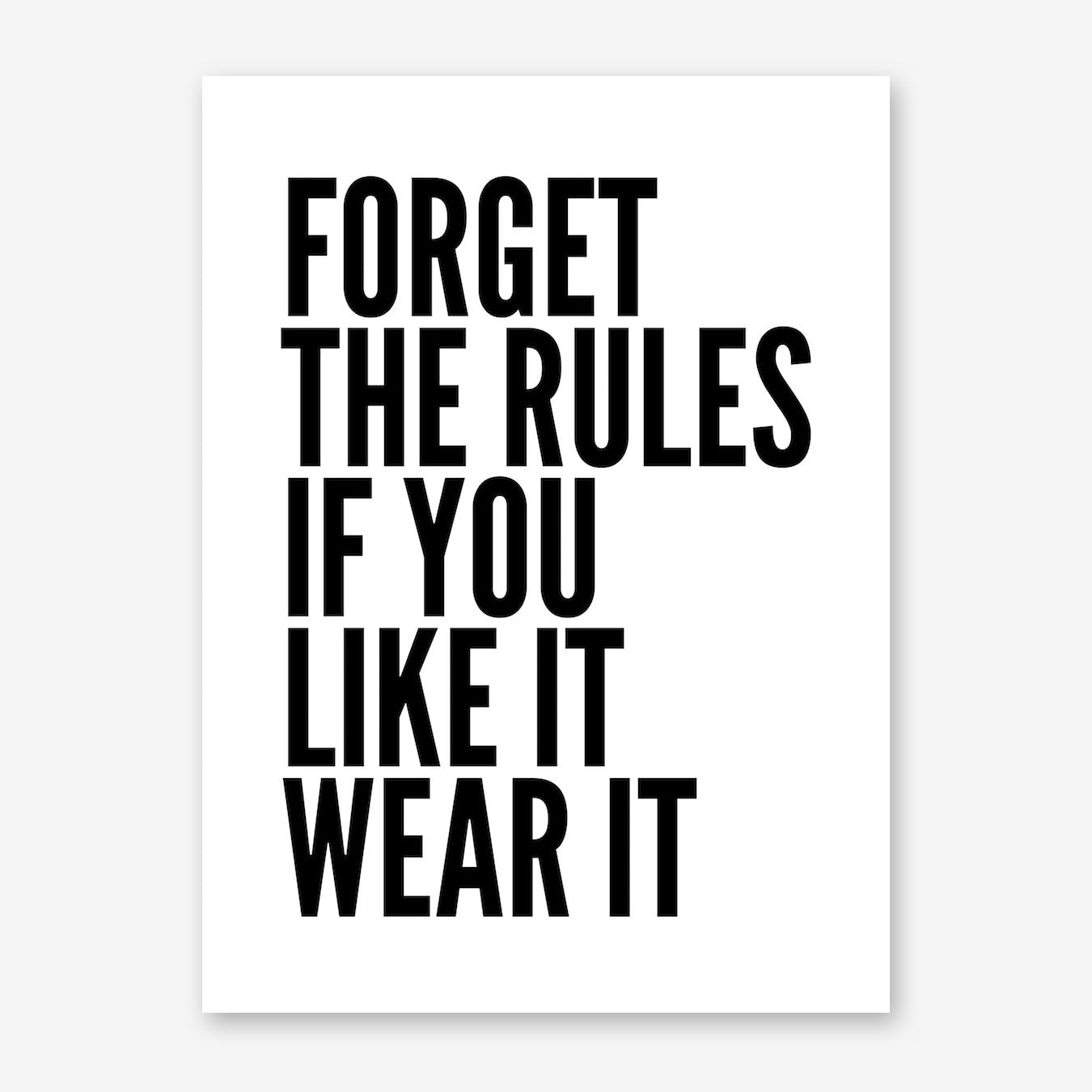 Forget Rules Print