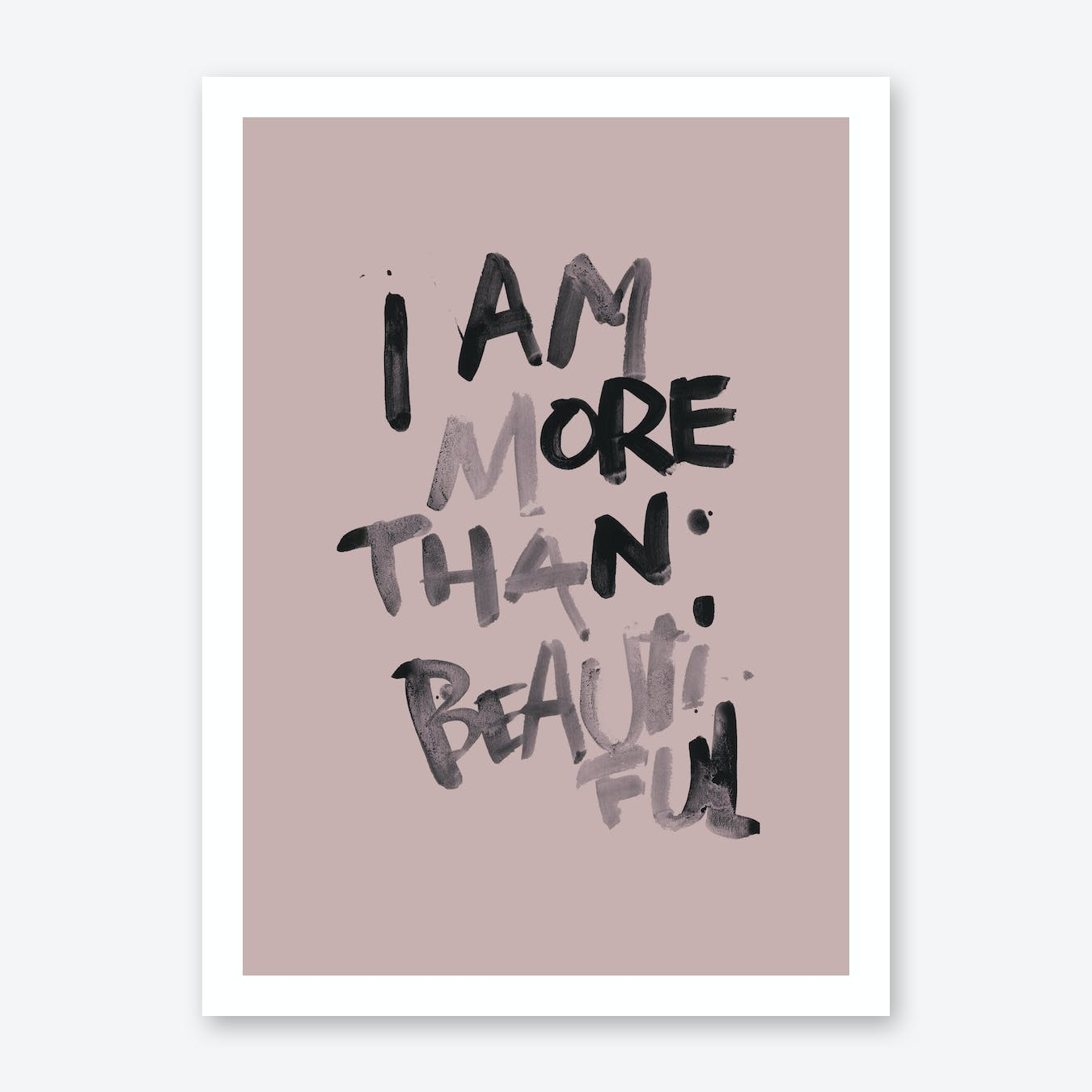 More Than Beautiful Print
