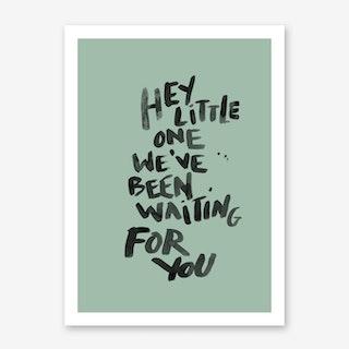 Hey Little One Green Art Print