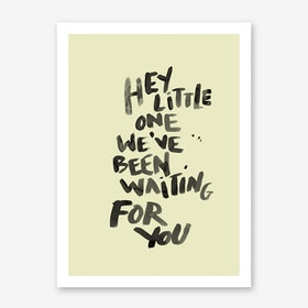 Hey Little One Yellow Art Print
