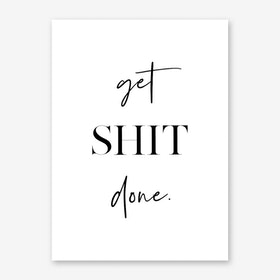 Get Shit Done II