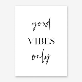 Good Vibes Only II Art Print