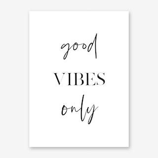Good Vibes Only II Art Print