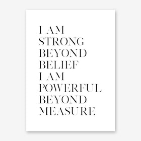 Strong and Powerful Art Print