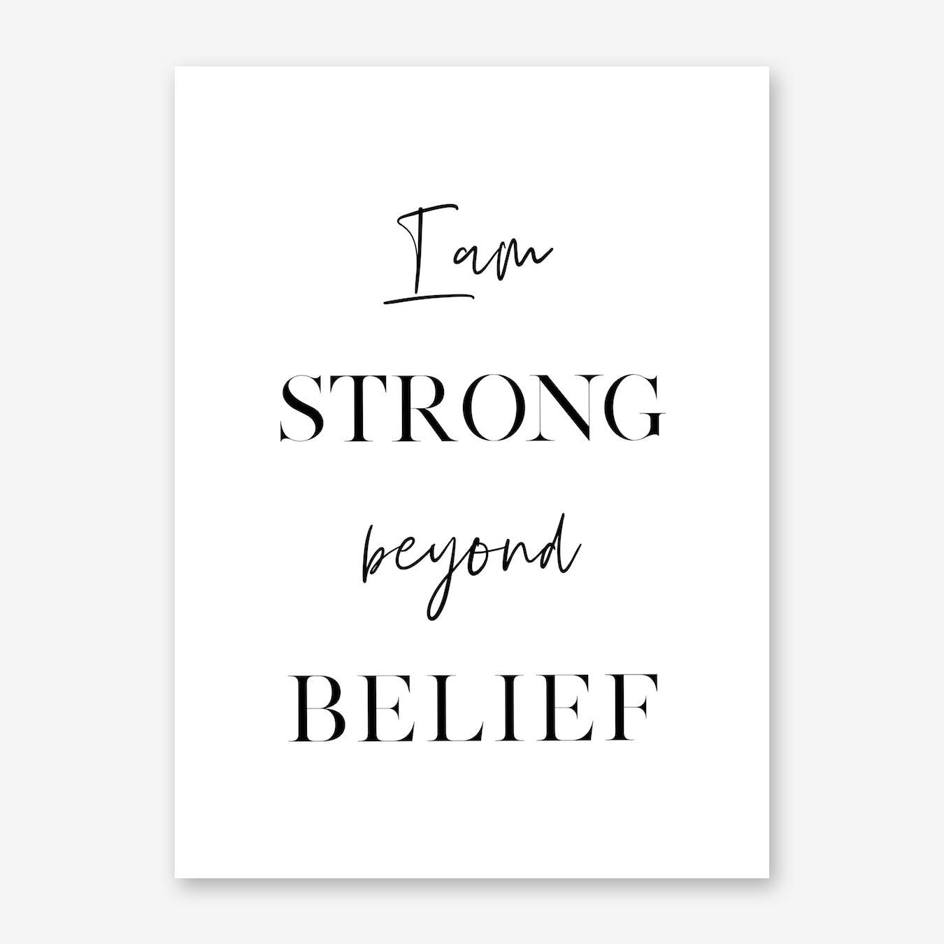 I am Strong beyond Belief