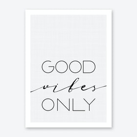 Good Vibes Only 1 Print
