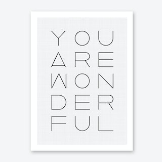 You Are Wonderful Art Print
