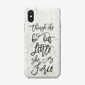 Little but Fierce I iPhone Case